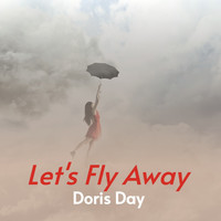 Doris Day - Let's Fly Away