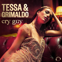 Tessa & Grimaldo - Cry Guy