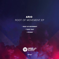 Ario - Root of Movement EP