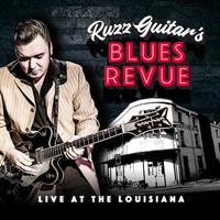 Ruzz Guitar's Blues Revue - Movin' On  (Live)