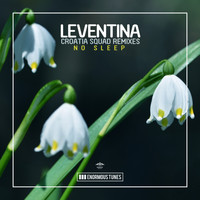 Leventina - No Sleep (Croatia Squad Remixes)