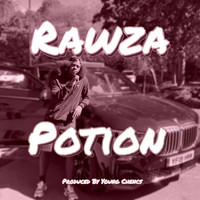 Rawza and Young Chencs - Potion