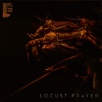 Ler - Locust Prayer