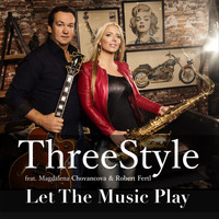 Threestyle - Let the Music Play