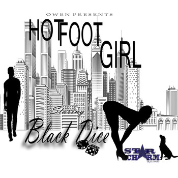 Black Dice - Hot Foot Girl