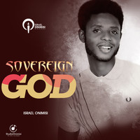 ISRAEL ONIMISI - Sovereign God