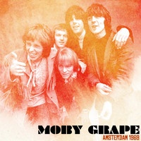 Moby Grape - Amsterdam 1969 (Live 1969)