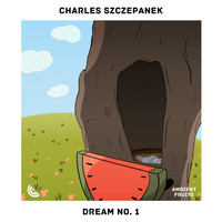 Charles Szczepanek - Dream No. 1
