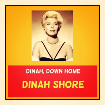 Dinah Shore - Dinah, Down Home
