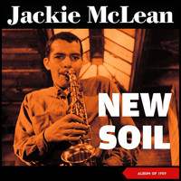 Jackie McLean - New Soil (Album of 1959)