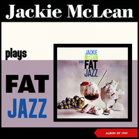 Jackie McLean - Fat Jazz (Album of 1959)