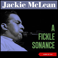 Jackie McLean - A Fickle Sonance (Album of 1962)