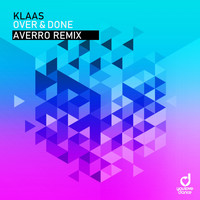 Klaas - Over & Done (Averro Remix)