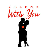 Celena - With You