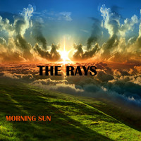 The Rays - Morning Sun
