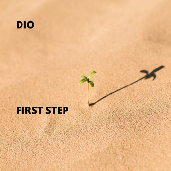 Dio - First Step (Explicit)