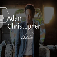 Adam Christopher - Sketches