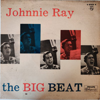 Johnnie Ray - The Big Heat Johnnie Ray (Con Orchestra Diretta da Ray Conniff)