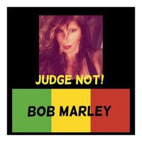 Bob Marley - Judge Not!