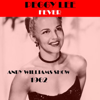 Peggy Lee - Fever (Andy Williams Show 1962)