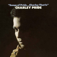 Charley Pride - Songs Of Pride...Charley That Is