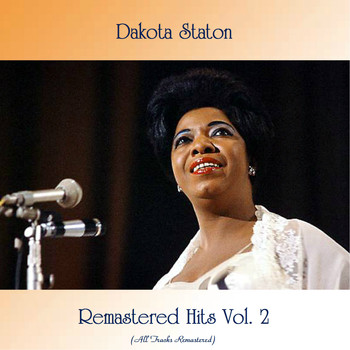 Dakota Staton - Remastered Hits Vol. 2 (All Tracks Remastered)