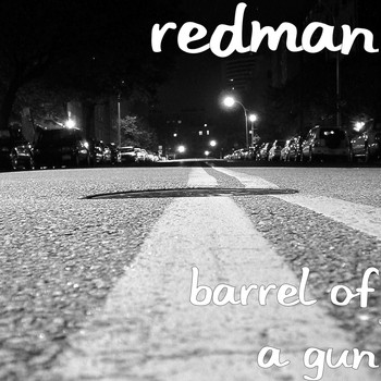 Redman - Barrel of a Gun