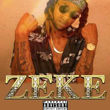 Zeke - Foolish (Explicit)