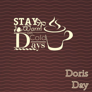 Doris Day - Stay Warm On Cold Days