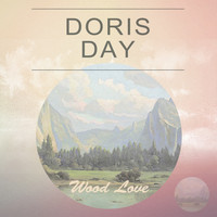 Doris Day - Wood Love