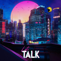 Let's Talk - I Can't Sleep but I Can Dream