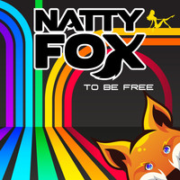 Natty Fox - To Be Free