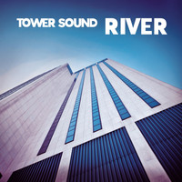 River - Tower Sound