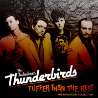 The Fabulous Thunderbirds - Tuffer Than The Rest: The Broadcast Collection (Live)