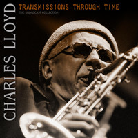 Charles Lloyd - Transmissions Through Time (Live)