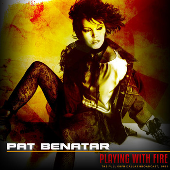 Pat Benatar - Playing With Fire, 1981 (Live 1981)