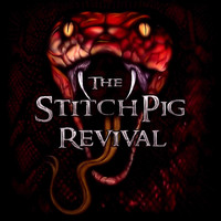 Stitchpig Revival - The Stitchpig Revival