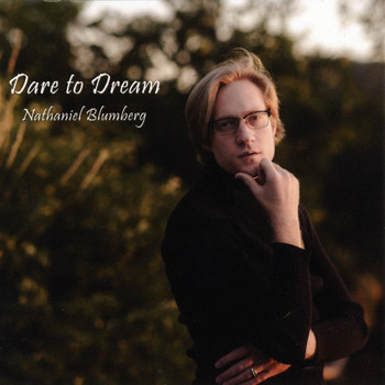 Nathaniel Blumberg - Dare to Dream