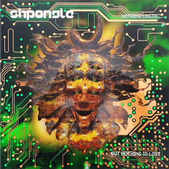 Shpongle - Nothing Lasts...but Nothing Is Lost (Remastered, 2019)