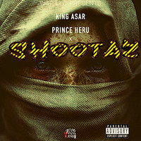 King Asar - Shootaz (Explicit)