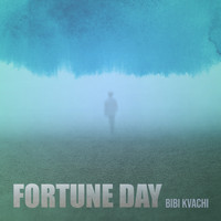 BiBi Kvachi - Fortune Day