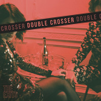 The Exits - Double Crosser