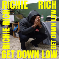 Richie Rich - Get Down Low