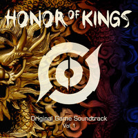 Various Artists - Honor of Kings (Original Game Soundtrack), Vol. 1