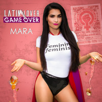 Mara - Latin Lover Game Over