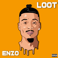 Enzo - Loot (Explicit)