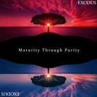 Exodus - Maturity Through Purity