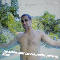 MC Shayne New Zealand and East Coast Trooper - The Album That the Platforms Tried to Steal