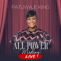 Patuwaje King - All Power Medley (Live)