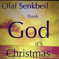 Olaf Senkbeil - Thank God It's Christmas